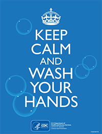 "Poster from the CDC that says ""Keep calm and wash your hands"""